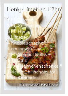 Leckeres Honig-Limetten Hähnchenspieße Rezept mit einfacher Schritt-für-Schritt-Anleitung: Öl, Sojasauce, Honig, 2 EL Limettensaft, geschälten Knobla...