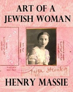 Art of a Jewish Woman: The True Story of How a Penniless Holocaust Escapee Became an Influential Modern Art Connoisseur (formerly titled Felice's Worlds) by Henry Massie, http://smile.amazon.com/dp/B0079Q0HU6/ref=cm_sw_r_pi_dp_ga6Lub126C5J8
