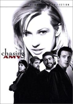 chasing amy (1997)  <3 Kevin Smith.... (jay and silent bob movies! )