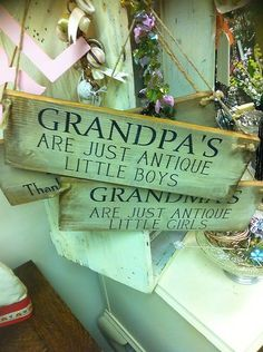 wooden sign grandpas are just antique little boys. But without the apostrophe bc that's bad grammar | eBay