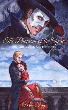 The Phantom of the Opera Inktober 2016 Sketchbook Cover