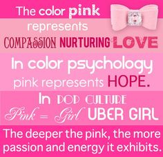The Color Pink Represents Compion Nurturing Love In Psychology Hope Pop Culture Uber