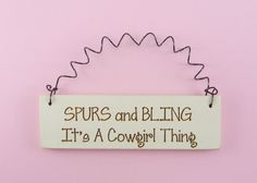 LITTLE SIGN Spurs And Bling It's A Cowgirl by CraftCreationsEtsy, $5.50