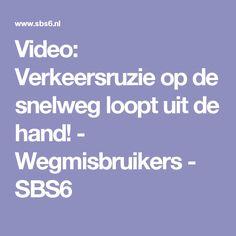 Video: Verkeersruzie op de snelweg loopt uit de hand! - Wegmisbruikers - SBS6