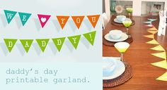 Printable Father's Day Garland ~ Be Different...Act Normal