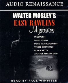 Easy Rawlins Series by Walter Mosley, all of his stories are so good