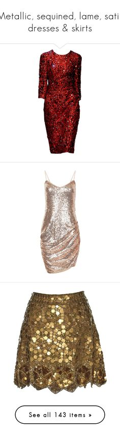"""""""Metallic, sequined, lame, satin dresses & skirts"""" by leaff88 ❤ liked on Polyvore featuring dresses, gowns, vestidos, short dresses, red, red evening dresses, red ball gown, dolce gabbana dress, dolce gabbana evening dresses and dolce gabbana gown"""