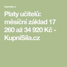 Platy učitelů: měsíční základ 17 260 až 34 920 Kč - KupníSíla.cz