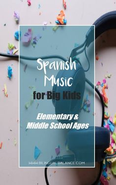 Great Spanish Music for Big Kids - Bilingual Balance