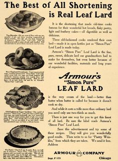 1911 Ad Armour Simon Pure Leaf Lard Shortening Desserts Food Marketing, Tea Biscuits, Home Food, Old Ads, Urban Farming, Vintage Kitchen, Armour, Advertising, Cooking Recipes