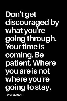The Words, Wisdom Quotes, Quotes To Live By, I Got Me Quotes, Hope Quotes Never Give Up, Be Patient Quotes, Wife Quotes, Friend Quotes, Happy Quotes
