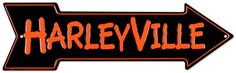 Harleyville (need to find this sign) - Modernes Harley Davidson Fat Bob, Harley Davidson Signs, Harley Davidson Helmets, Harley Davidson Motorcycles, Biker Love, Biker Style, Road King Classic, Harley Davison, Trends