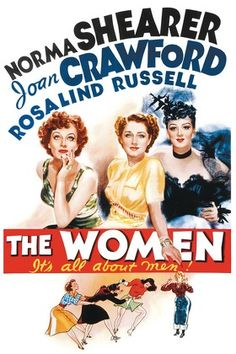 The Women (1939). Joan Crawford, Rosalind Russell, Norma Shearer, Paulette Goddard, Joan Fontaine.