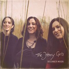 The Henry Girls - December Moon (Hearth Music)