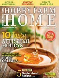 Hobby Farm Home magazine Artisanal honeys Root cellars Garden fresh recipes Hobby Farms, House And Home Magazine, Spa Day, Farm Life, Country Living, Artisan, Cooking Recipes, Tasty, Farmhouse