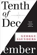 Tenth of December: Stories by George Saunders - Powell's Books - read per Marta suggestion