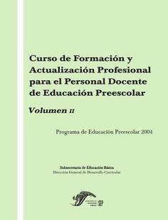 Volumen 2  Modulo II donde se apoya el Programa de Educación Preescolar