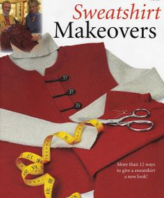 Cafe Hoffy: Sweatshirt Makeovers (Sewing with Nancy)