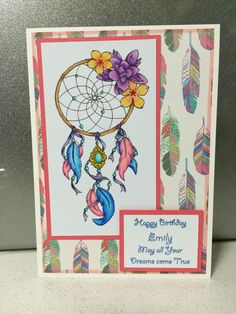 Dream catcher birthday card. Coloured by me with Copic markers