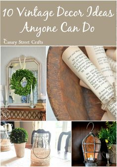 10 simple and inexpensive vintage decor ideas anyone can do.