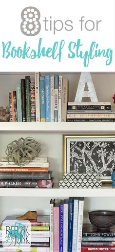 8 Tips for bookshelf styling. Decorating a bookshelf can be overwhelming here are some simple bookshelf styling guidelines - Refunk My Junk