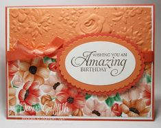 Two for Thursday ~ Amazing Painted Seasons Birthday card videos - Dawn's Stampin. Two for Thursday ~ Amazing Painted Seasons Birthday card videos – Dawn's Stamping Thoughts Handmade Birthday Cards, Happy Birthday Cards, Greeting Cards Handmade, Embossed Cards, Stamping Up Cards, Card Sketches, Paper Cards, Flower Cards, Creative Cards