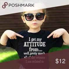 (new) attitude tee Girl's tee. This brand new *I get my attitude from.. well, pretty much all the women I'm related to* design is the cutest thing ever! Shirt is made of 100% cotton for a high quality & comfortable fit! 2T-6T sizes available.  •This is a custom print shirt, made per order. (Please allow 1 business day for production  prior to shipping each order.) shipped in the U.S. Shirts & Tops Tees - Short Sleeve