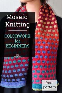 Want an easy way to knit with two colors? Try mosaic knitting. It's so easy! Check out this free scarf pattern and see. Slip Stitch Knitting, Loom Knitting Stitches, Fair Isle Knitting, Free Knitting, Knitting Basics, Baby Knitting, Two Color Knitting Patterns, Stitch Patterns, Cowl Patterns