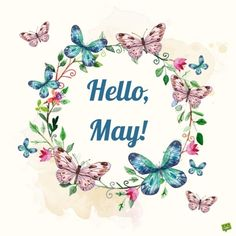 """Our floral collection of May cards is made to be shared to spread the joy that this month brings. We say a colorful big """"Hello, May! Christmas Gifts For Girls, Birthday Gifts For Girls, Hello May Quotes, Neuer Monat, Floral Rosa, Spring Quotes, Holiday Day, Edible Cake Toppers, Afro"""