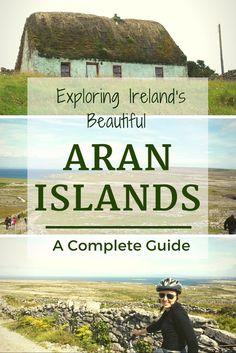 Visiting these stark, beautiful Aran Islands is like stepping back in time. Discover the tradition, culture and heritage with this complete guide.