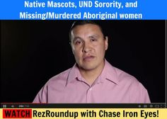 "Chase Iron Eyes talks about Native Mascots, UND Sorority, and Missing/Murdered Aboriginal women!  Don't miss the #Rez Roundup from Lastrealindians ""Real Talk"" on #Native issues!  WATCH here: https://www.youtube.com/watch?v=kLzWCXSz6NA"