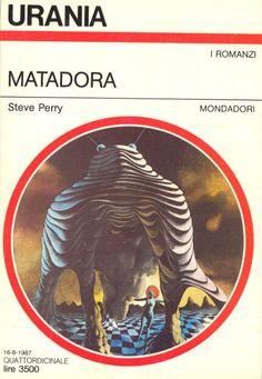 1055  MATADORA 16/8/1987  MATADORA (1986)  Copertina di  Karel Thole   STEVE PERRY