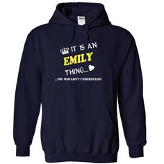 Its Is A/An Emily Th... T-Shirts Hoodie
