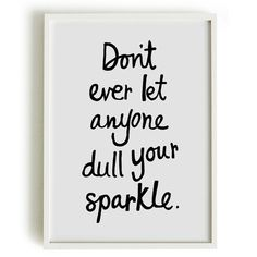 A4 Typography Poster, quote print, apartment decor, inspirational art - Don't let anyone dull your sparkle