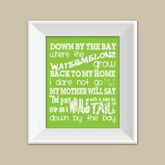 8x10 Nursery Song Print - Down by the Bay - Raffi Song - Nursey Wall Art - Personalized Baby Gift. $19.99, via Etsy.