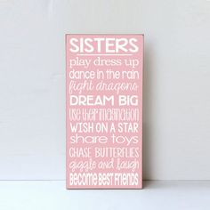 Sisters Wood Sign, Sisters Play Dress Up, Decor for Sisters' Room, Sister Home Decor, Nursery Decor, Little Girl Room Wall Art, Wooden Sign