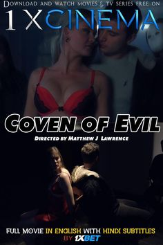 Coven of Evil (2018) Full Movie [In English] With Hindi Subtitles | Web-DL 720p HD | 1XBET | KatmovieHD Tv Series Free, Hack Game, Gaming Tips, Coven, Movies To Watch, Movie Tv, English, Film, Movie Posters