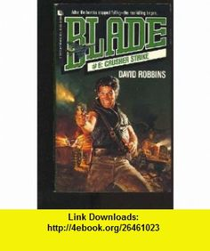 Crusher Strike (Blade) (9780843929096) David Robbins , ISBN-10: 084392909X  , ISBN-13: 978-0843929096 ,  , tutorials , pdf , ebook , torrent , downloads , rapidshare , filesonic , hotfile , megaupload , fileserve