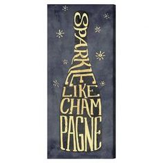 Wall Art    Sparkle Like Champagne   Canvas Print, Oliver Gal