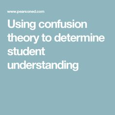 Using confusion theory to determine student understanding