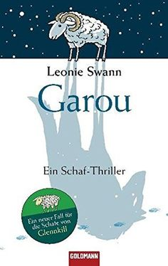 Garou : ein Schaf-Thriller von Leonie Swann | LibraryThing