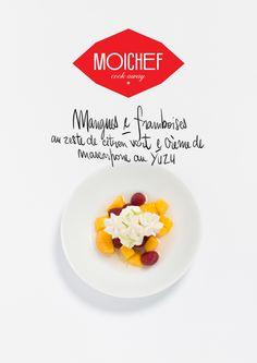 Dessert de l'Empereur de Hué: Mangues et framboises au zeste de citron vert et crème mascarpone au Yuzu à cuisiner avec Moichef en moins de 30 min