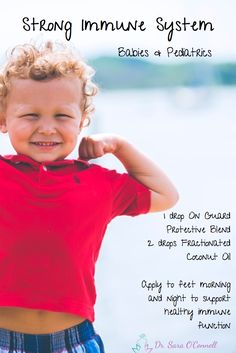 Strong Immune System for Babies and Pediatrics. Natural health and essential oils remedy. Apply 1 drop of On Guard Protective Blend with 2 drops of fractionated coconut oil to kiddos feet both morning and night to support healthy immune function and help them stay well. Re-pin if you are in!
