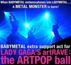 Lady Gaga Artrave US Tour 2014: Babymetal Confirmed As Opening Act As Japanese Kawaii Metal Trio To Hold Exclusive Show In Los Angeles On July 2014!