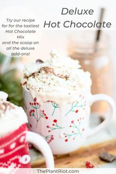 Make a delicious Deluxe Hot Chocolate using our vegan Homemade Hot Chocolate Mix Recipe!! | Check out this vegan recipe for our homemade hot chocolate mix! With a jar of it in the cupboard, you're ready for warming, indulgent beverages all winter. | #ThePlantRiot #homemadehotchocolatemix #homemadehotchocolate #homemade #hotchocolate #chocolate #coco #cocao #marshmallows #whippedcream #dairyfree #veganrecipe | ThePlantRiot.com