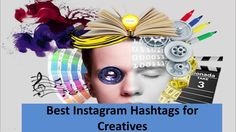 Best Instagram Hashtags, Most Popular Hashtags, Top Tags, Creative, Youtube, Youtubers, Youtube Movies