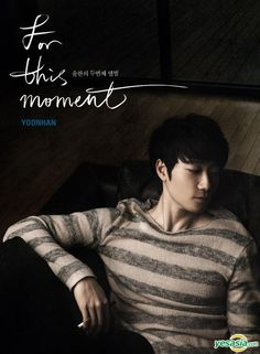 """[Review][Album] Yoonhan – """"For This Moment""""   McRoth's Residence Yoon Han, I Love You, My Love, Might Have, Idol, In This Moment, Album, Coups, Feelings"""