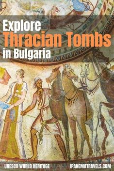 Discover the unique UNESCO World Heritage Sites in Bulgaria - the Thracian Tomb in Kazanlak and the Thracian Tomb in Sveshtari! Learn how to visit the Thracian tombs in Bulgaria.