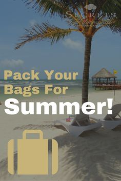 Everything you need to pack for the perfect summer vacation!