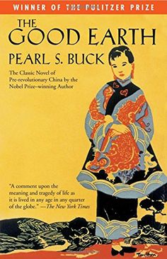 November 2016:  The Good Earth by Pearl S. Buck . Lovely book.  Second time I've read it.  The story of a Chinese man's love of his land.  His journey from penniless young man to wealthy land baron.  Beautifully written.